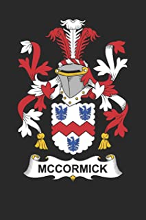 McCormick: McCormick Coat of Arms and Family Crest Notebook Journal (6 x 9 - 100 pages)