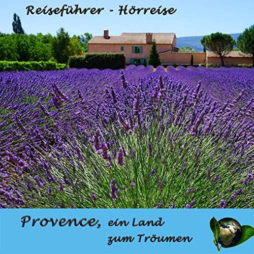 Provence - ein Land zum Träumen Titelbild