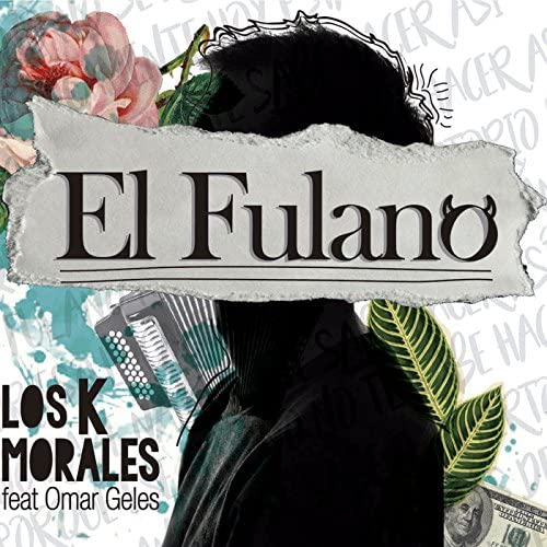 Los K Morales feat. Omar Geles