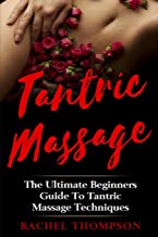 Best tantric sexuality a beginner's guide Reviews