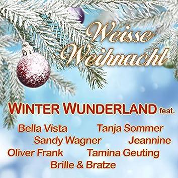 Weisse Weihnacht (feat. Bella Vista , Tanja Sommer , Sandy Wagner , Jeannine , Oliver Frank , Brille & Bratze & Tamina Geuting)