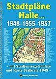 Stadtpläne Halle a.d.S. 1948-1955-1957 [STADTPLAN]