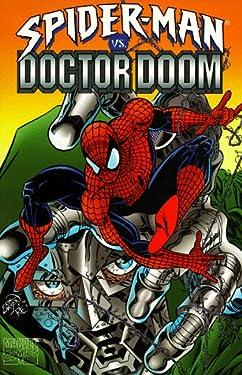 Spider-Man Vs. Doctor Doom