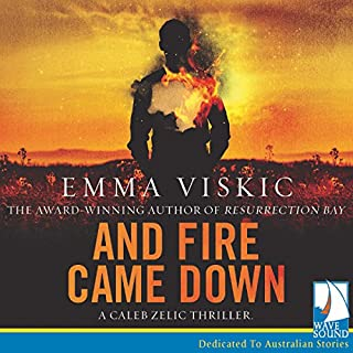 And Fire Came Down                   By:                                                                                                                                 Emma Viskic                               Narrated by:                                                                                                                                 Lewis Fitz-Gerald                      Length: 8 hrs and 26 mins     6 ratings     Overall 4.2