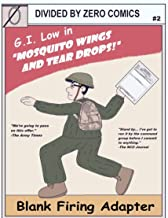 Blank Firing Adapter: Mosquito Wings and Tear Drops (B.F.A Book 2)