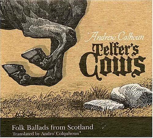 Telfer's Cows Folk Ballads Fro