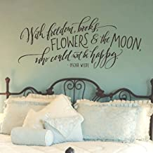 Inspirational Wall Decal - with Freedom, Books, Flowers & The Moon Who Could Not Be Happy - Oscar Wilde Quote - Hand Lettered Wall Art 30