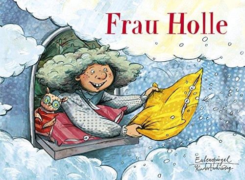 Frau Holle (Eulenspiegel Kinderbuchverlag)