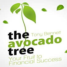 The Avocado Tree: Your Fruit to Financial Success