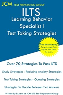 ILTS Learning Behavior Specialist I - Test Taking Strategies: ILTS 155 Exam - Free Online Tutoring - New 2020 Edition - The latest strategies to pass your exam.