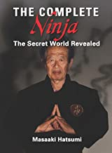 Best the complete ninja the secret world revealed Reviews