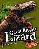 Giant Ripper Lizard (Extinct Monsters)