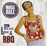 Songtexte von Marcia Ball - Peace, Love & BBQ