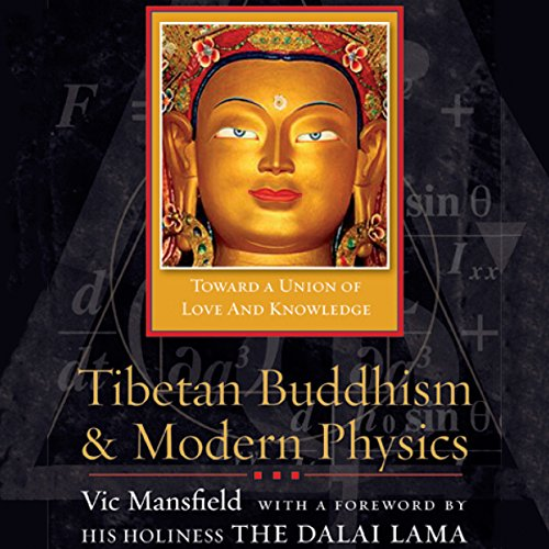 Tibetan Buddhism and Modern Physics audiobook cover art