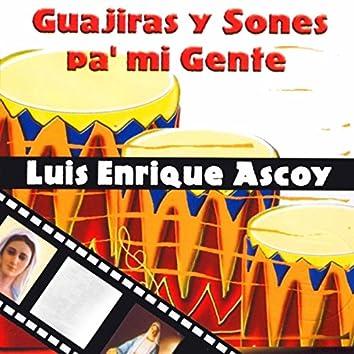 Guajiras y Sones Pa Mi Gente
