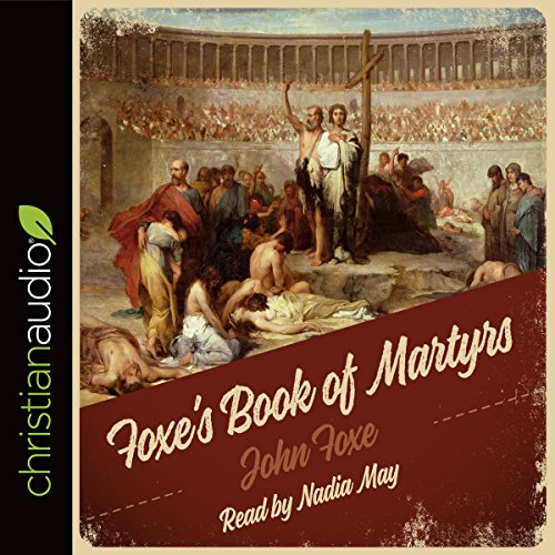 Foxe's Book of Martyrs audiobook cover art