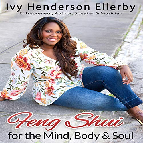 Feng Shui for the Mind, Body & Soul audiobook cover art