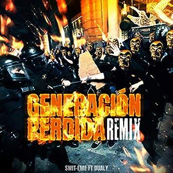 Generación Perdida (Remix)