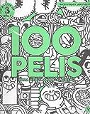 100 pelis para ver y darle al coco (YOROKOBU)