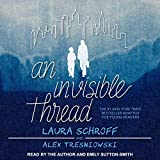 An Invisible Thread: A Young Reader�s Edition - Laura Schroff