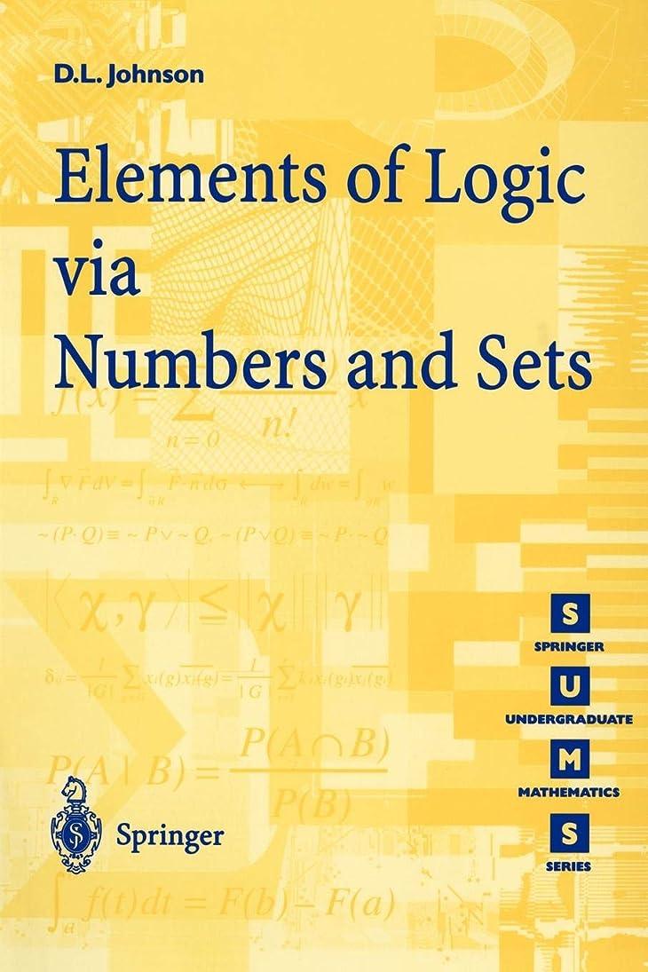 ミシン目説明するスズメバチElements of Logic via Numbers and Sets (Springer Undergraduate Mathematics Series)