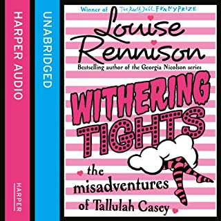 Withering Tights                   By:                                                                                                                                 Louise Rennison                               Narrated by:                                                                                                                                 Louise Rennison                      Length: 5 hrs and 20 mins     26 ratings     Overall 4.6