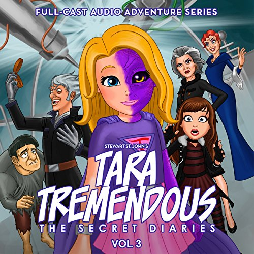 Tara Tremendous: The Secret Diaries, Vol. 3 audiobook cover art
