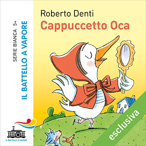 Cappuccetto Oca audiobook cover art