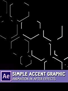 Simple Accent Graphic Animation in After Effects