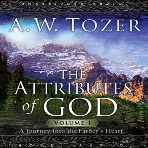 Attributes of God, Volume 1 audiobook cover art