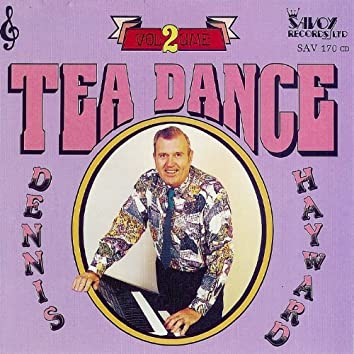 Tea Dance Vol. 2
