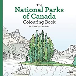 Image: National Parks of Canada Colouring Book | Paperback: 128 pages | by Leor Boshi (Author), Paul Covello (Author). Publisher: Collins; Clr Csm edition (Dec 27 2016)