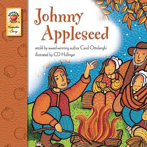 Johnny Appleseed – Children's Book Keepsake Stories, PreK–3