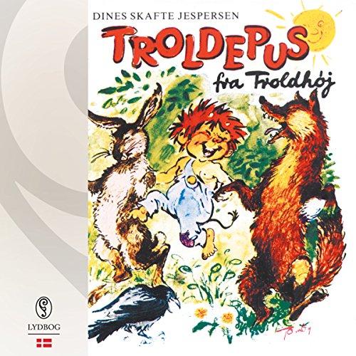 Troldepus fra Troldhøj audiobook cover art