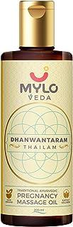 Mylo Veda Ayurvedic Pregnancy Massage Oil for Stretch Marks, Skin Tightening & Pain Relief (Dhanwantaram Thailam), (200 Ml)