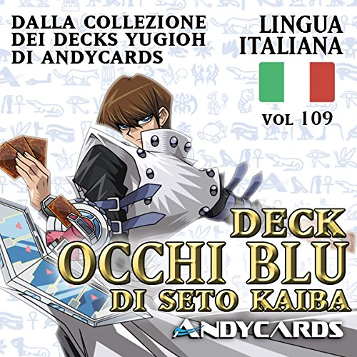 Andycards Yu-Gi-Oh! Mazzo Drago Bianco Occhi Blu di Kaiba Completo - Collezione Deck Vol 109