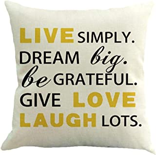 SPXUBZ Live Simply Dream Big Be Grateful Give Love Laugh Lots Quotes Flax Throw Pillow Cover Home Decor Nice Gift Square Indoor Linen Pillowcase Size (Two Sides)