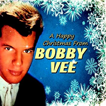 A Happy Christmas From Bobby Vee