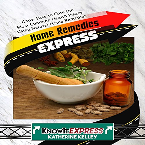 Home Remedies Express audiobook cover art