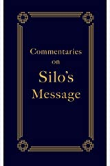 Commentaries on Silo's Message Broché