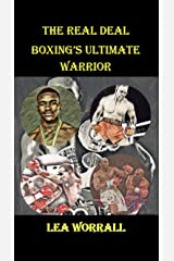 The Real Deal: Evander Holyfield: Boxing's Ultimate Warrior Kindle Edition