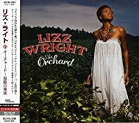 Orchard by Lizz Wright (2008-01-22)
