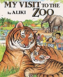 Image: My Visit to the Zoo (Trophy Picture Books), by Aliki (Author, Illustrator). Publisher: HarperCollins; Reprint edition (May 5, 1999)