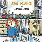 I Just Forgot (Little Critter) (Pictureback(R))