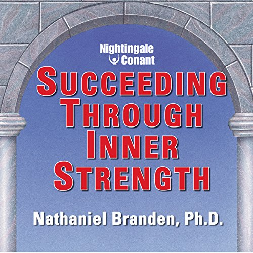 Succeeding Through Inner Strength audiobook cover art