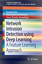Network Intrusion Detection using Deep Learning: A Feature Learning Approach (SpringerBriefs on Cyber Security Systems and...