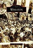 Wheaton (IL) (Images of America)