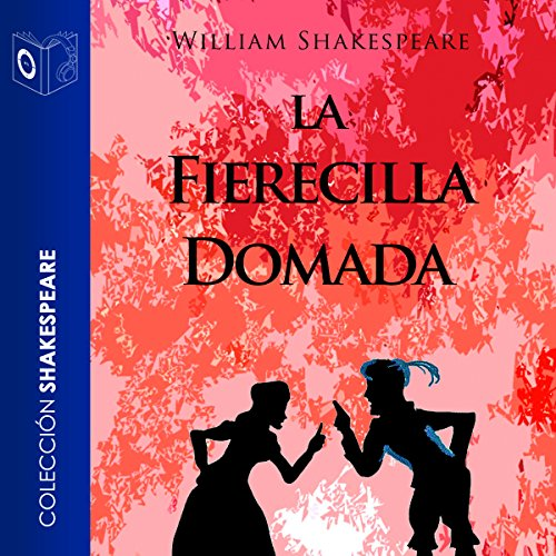 La fierecilla domada [The Taming of the Shrew] audiobook cover art
