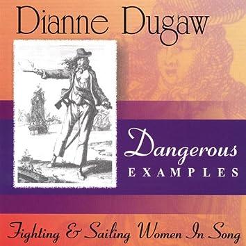 Dangerous Examples--Fighting & Sailing Women in Song