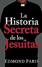La Historia Secreta de los Jesuitas (Annotated)